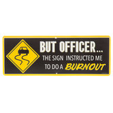 But Officer Metal Sign